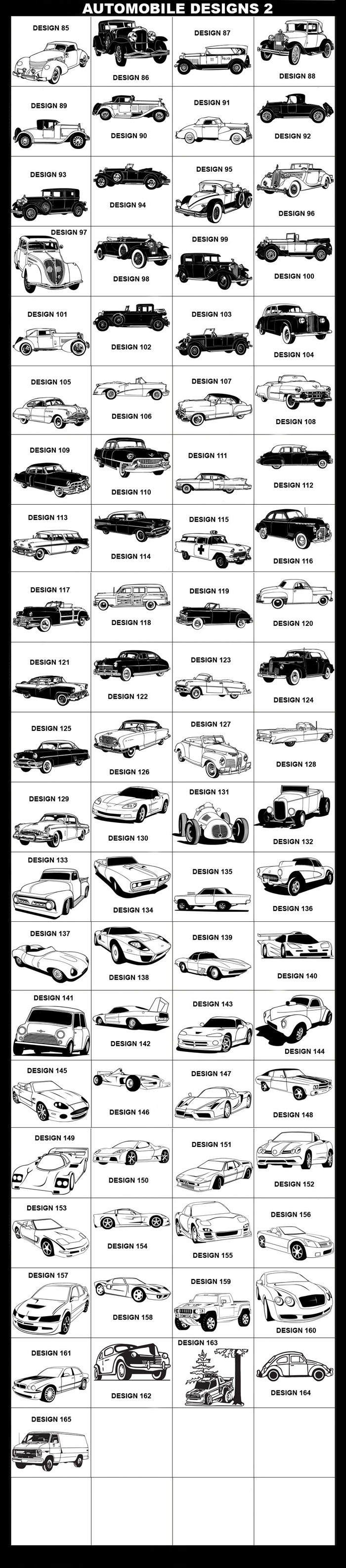 Automobile Designs 2: Car, Truck, Cord Sportsman, Stutz Model M, Cadillac Sixty Special, Duesenberg, Ford Lincoln Police Flyer, Chevrolet Bel Air Nomad, Ford Model A Sport Coupe, Franklin 11-A, Isotta Franschini, Stutz Model MB, Lasalle Model 5067, Lincoln Model L, Packard Model 443 Sedan, Packard Speedster, Packard V-12 Roadster, Peugeot 402 B, Rolls Royce, Stutz Model 8AA, Wills Sainte Claire, Bentley, Buick Roadmaster, Buick Skylark, Cadillac Coupe de Ville, Cadillac El Dorado, Cadillac Fleetwood, Chevrolet Bel Air Sedan, Chevrolet Special, Chrysler Town & Country, Chrysler Station Wagon, DeSoto Convertible, Dodge Wayfarer, Ford Crown, Hudson Commodore, Hudson Super Wasp, LaSalle Special, Cadillac Fleetwood Sixty, Mercury Monterey, Nash, Plymouth P-10, Pontiac Catalina, Studebaker President